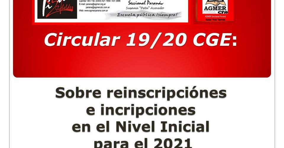 Circular 19/20  CGE. Sobre  período de reinscripciones e inscripciones en el Nivel Inicial para el Ciclo Lectivo 2021