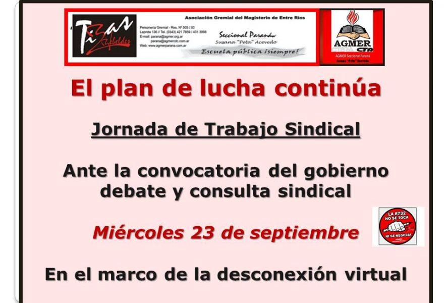 El Plan de Lucha Continúa. Jornada de trabajo sindical
