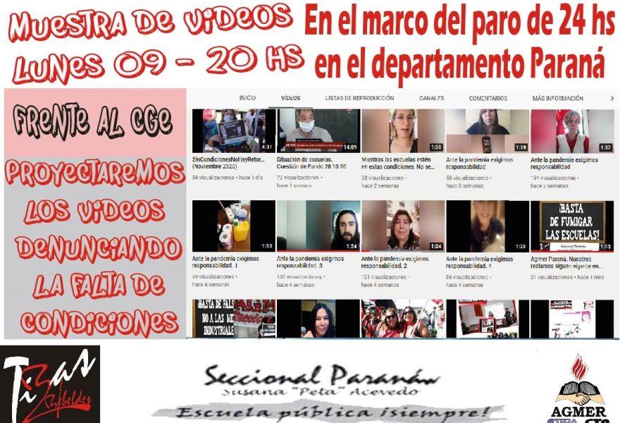 Muestras de videos. En el marco del Paro de 24 hs en Paraná