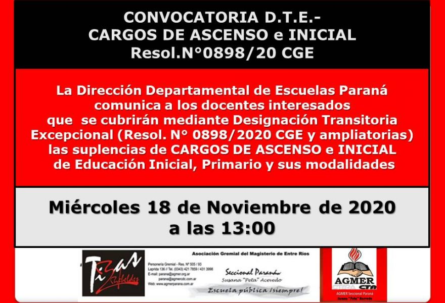 18 Noviembre de 2020.DDE Paraná – CONVOCATORIA D.T.E.- CARGOS DE ASCENSO e INICIAL Resol.N°0898/20 CGE