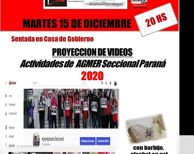 Martes 15 de diciembre de 2020. Proyección de Videos. Actividades de Agmer Seccional Paraná