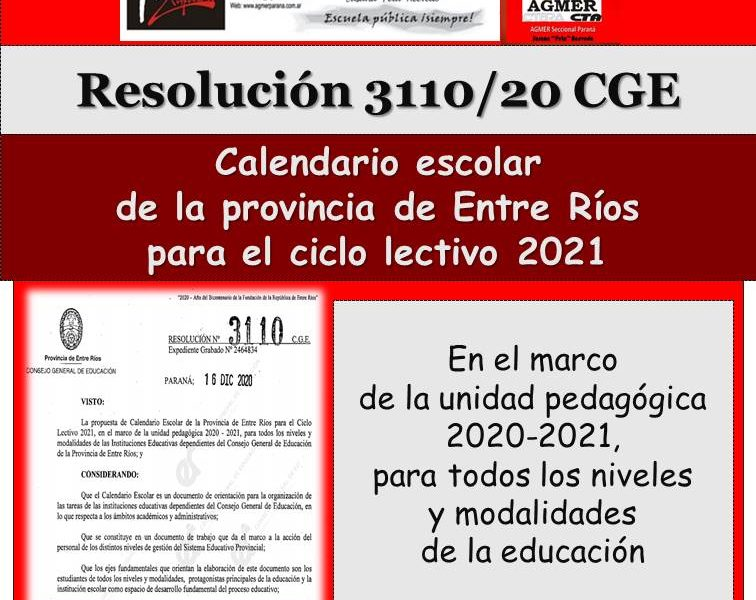 Resolución 3110/20 CGE. Calendario escolar  de la provincia de Entre Ríos para el ciclo lectivo 2021 .