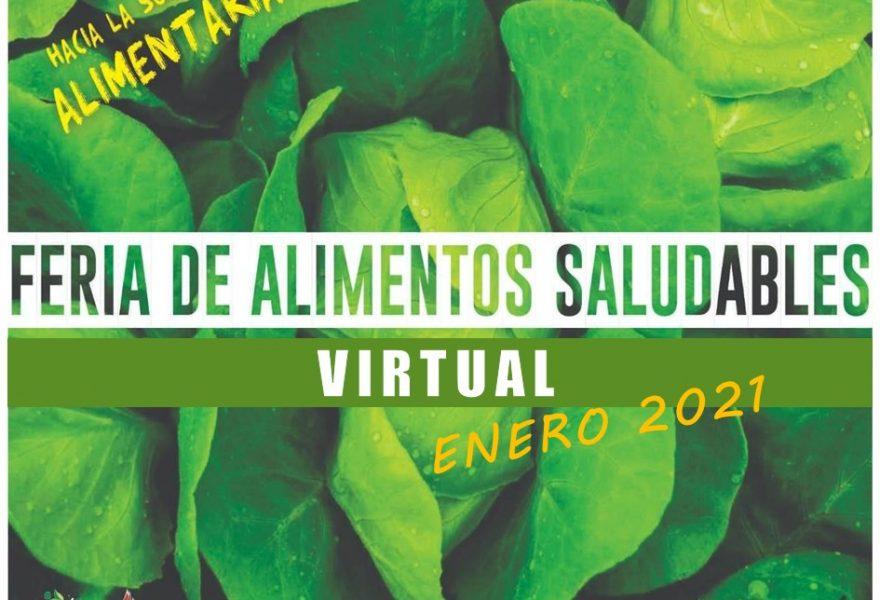 """Feria Virtual de alimentos saludables """"Hacia la soberanía alimentaria""""."""