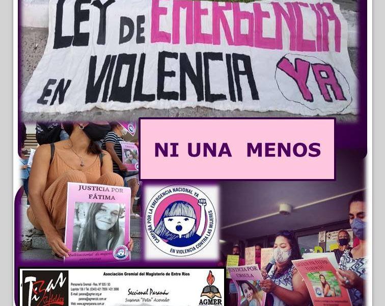 NI UNA MENOS. Cuando decimos Nunca Más, es Nunca Más. Emergencia en violencia ya!!!