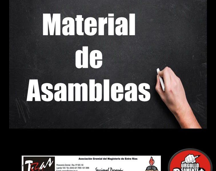 Material de Asambleas, Lunes 12 de abril en Escuelas Nocturnas. Martes 13 de abril en Escuelas Diurnas. Miércoles 14 de abril Congreso Agmer