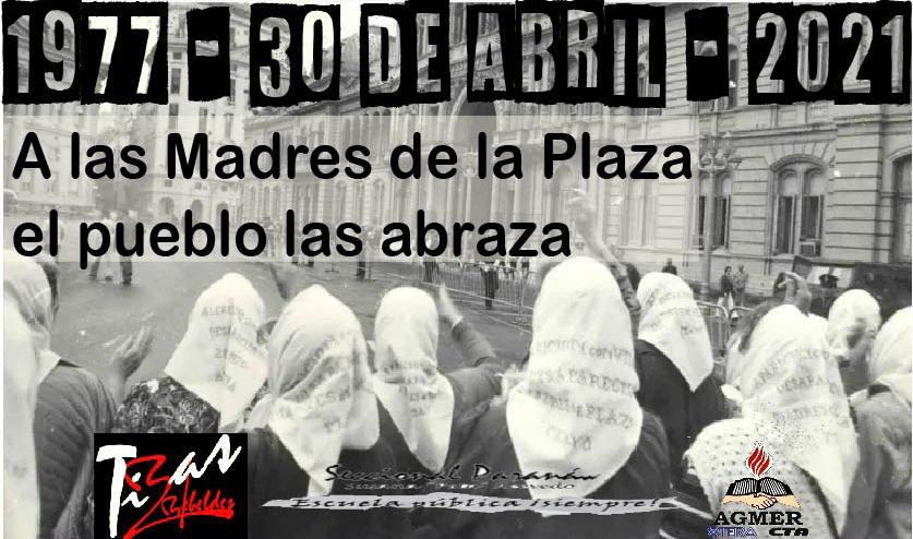 A 44 años de la primer Ronda de las Madres de la Plaza