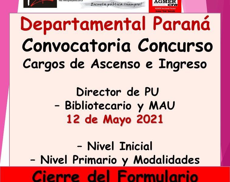 Dptal Paraná – Convocatoria Concurso Cargos de Ascenso e Ingreso Director de PU – Bibliotecario y MAU –  12 de Mayo 2021 – Nivel Inicial – Nivel Primario y Modalidades