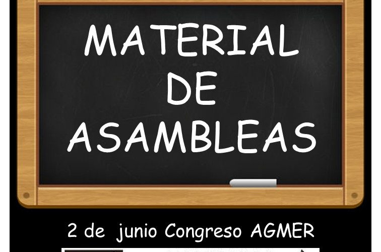 MATERIAL DE ASAMBLEAS. 31 de mayo – 1 de junio, Congreso AGMER 2 de junio.