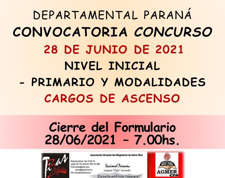 D.D.E. Paraná – Convoca a concurso  el día 28 de Junio 2021 – Cargos de Ascenso  – Nivel Inicial – Primario y Modalidades