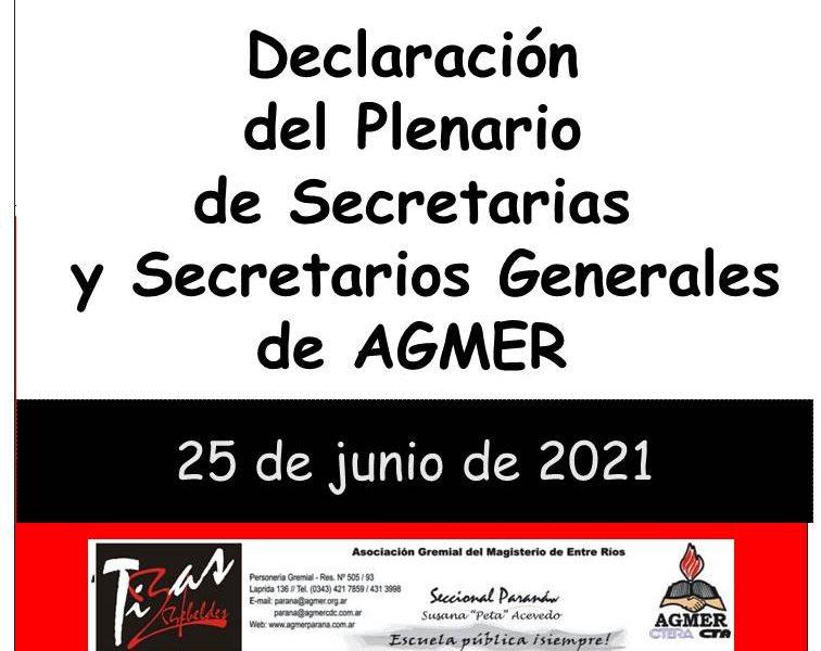 Declaración del Plenario de Secretarias y Secretarios Generales de AGMER 25 de junio  de 2021