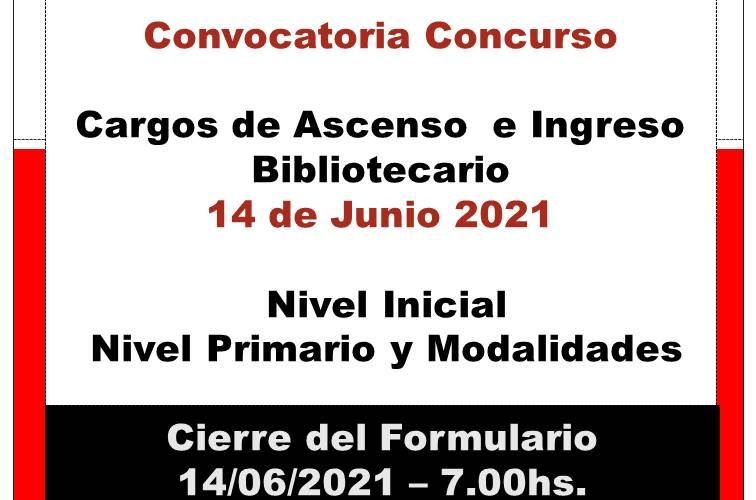 Dptal Paraná – Convocatoria Concurso Cargos de Ascenso e Ingreso – Bibliotecario – 14 de Junio 2021 – Nivel Inicial – Nivel Primario y Modalidades