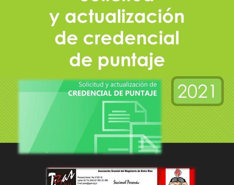 Solicitud y actualización de credencial de puntaje. Resolución N° 1600/21  C.G.E