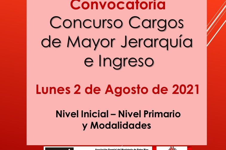 Dptal Paraná – Convocatoria Concurso Cargos de Mayor Jerarquía e Ingreso – 2 de Agosto de 2021 – Nivel Inicial – Nivel Primario y Modalidades