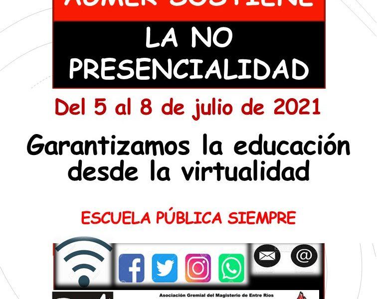 AGMER SOSTIENE LA NO PRESENCIALIDAD, Del 5 al 8 de julio.