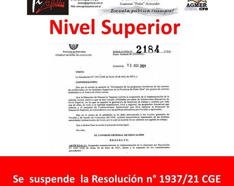Nivel Superior: el CGE suspende la Resolución N° 1937/21CGE luego de gestiones realizadas por AGMER