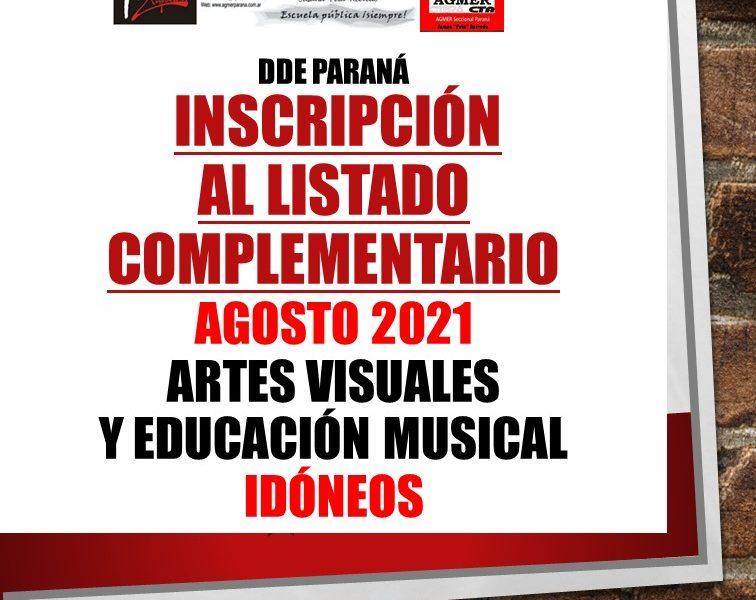 DDE Paraná – INSCRIPCIÓN AL LISTADO COMPLEMENTARIO AGOSTO 2021 – Artes Visuales y Educación Musical – IDÓNEOS