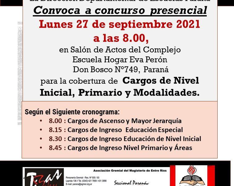 La Dirección Departamental de Escuelas Paraná. Convoca a concurso presencial. Lunes 27 de septiembre 2021 para la cobertura de Cargos de Nivel Inicial, Primario y Modalidades.
