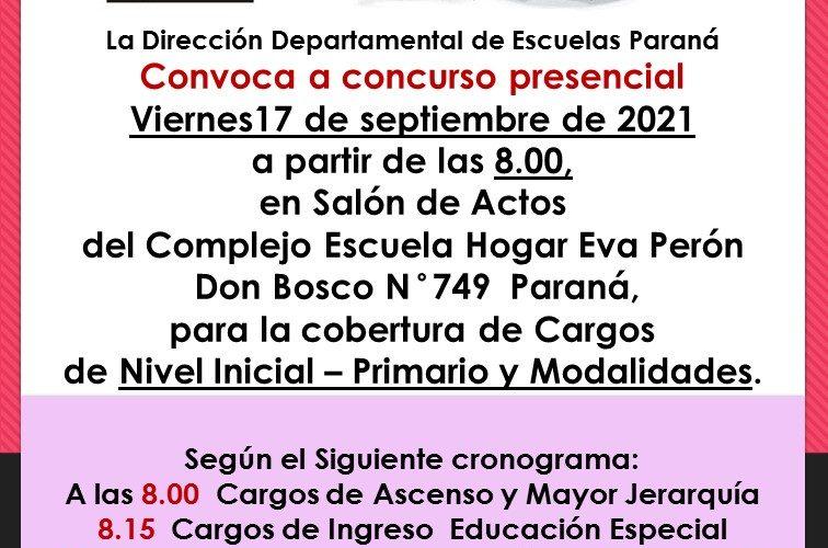 Dptal Paraná – Convocatoria Concurso Cargos de Mayor Jerarquía e Ingreso – 17 Septiembre de  2021 – Nivel Inicial – Nivel Primario y Modalidades