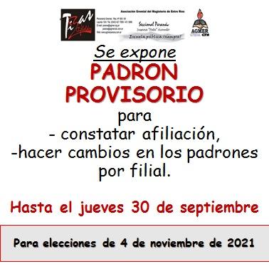 Se expone PADRON PROVISORIO para – constatar afiliación, -hacer cambios en los padrones por filial. Hasta el jueves 30 de septiembre
