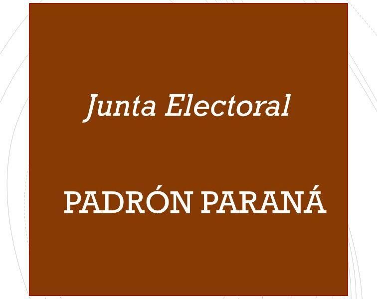 Junta Electoral Paraná, Padrón Paraná y filiales